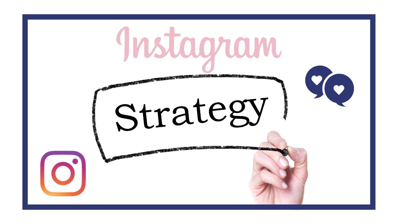 como crear una buena estrategia en Instagram